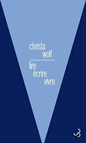 LIRE ECRIRE VIVRE: WOLF CHRISTA