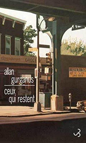 Ceux qui restent: Gurganus, Allan