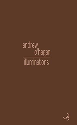 ILLUMINATIONS: O HAGAN ANDREW