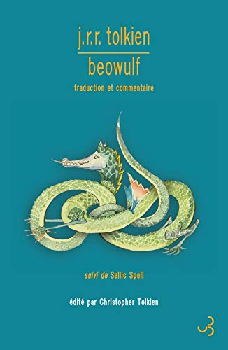 Beowulf : Traduction et commentaire, suivi de Sellic Spell