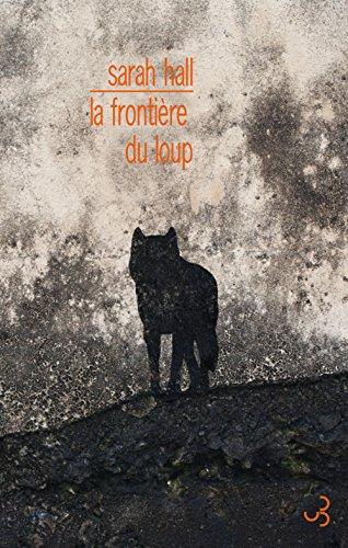 9782267029345: La fronti�re du loup