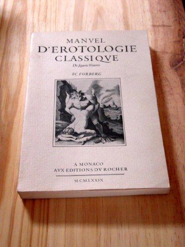 9782268000442: Manuel d'erotologie classique (De figuris Veneris) (French Edition)
