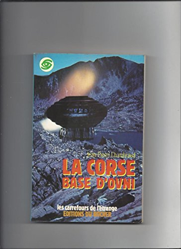 9782268000459: La Corse, base secrète d'ovni