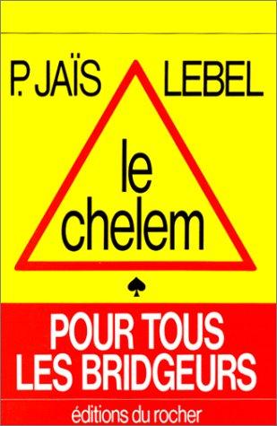 9782268002613: Le Chelem pour tous les bridgeurs