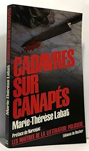Cadavres sur canapés: Marie-Thérèse Labat