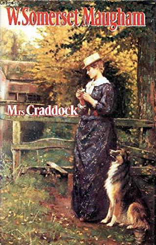 Mrs Craddock: W. Somerset Maugham