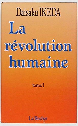 9782268006086: La révolution humaine, tome 1