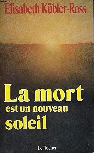 9782268006239: La mort est un nouveau soleil