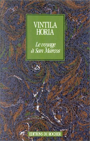 Le Voyage à San Marcos [May 01,: V. Horia