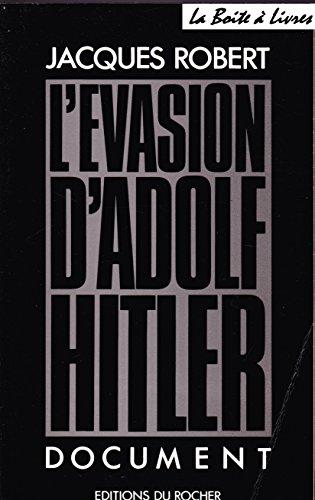 9782268007397: L'évasion d'Adolf Hitler