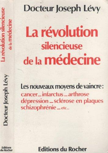 9782268008592: La révolution silencieuse de la médecine