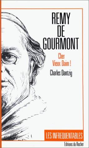 """9782268008813: Remy de Gourmont : """"Cher vieux daim"""""""