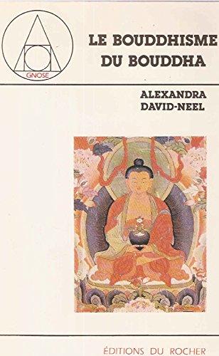 9782268008998: Bouddhisme du bouddha 092994 (Gnose)