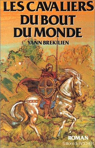 Les cavaliers du bout du monde (French Edition): Brekilien, Yann
