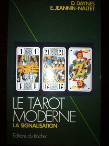 9782268009377: Le Tarot moderne : La signalisation
