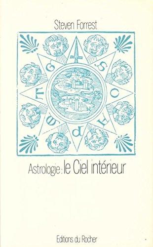 9782268009407: Astrologie, le ciel intérieur