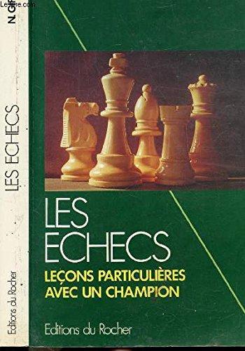 9782268009438: LES ECHECS Tome 2, La tactique moderne