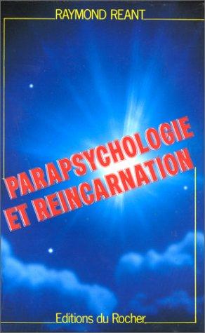 9782268009711: Parapsychologie et r�incarnation