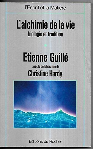 9782268010427: L'alchimie de la vie - t.1 041497 (Esprit Matière)