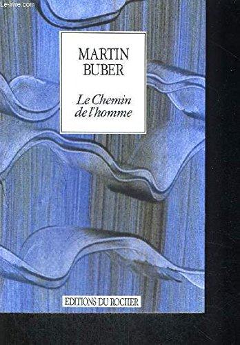 9782268011431: Le Chemin De Lhomme