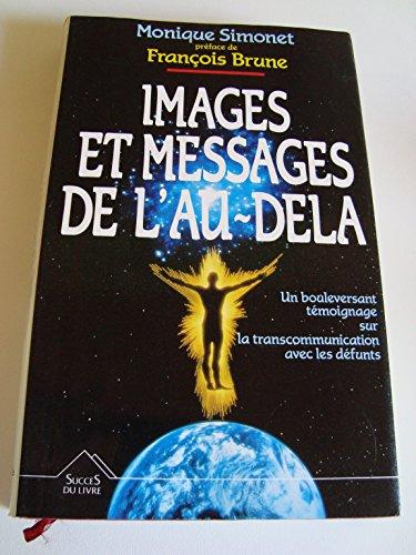9782268011530: Images et messages de l'au-delà