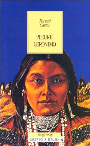 9782268011950: Pleure G�ronimo