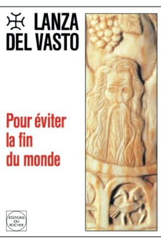 9782268012308: Pour eviter la fin du monde (French Edition)