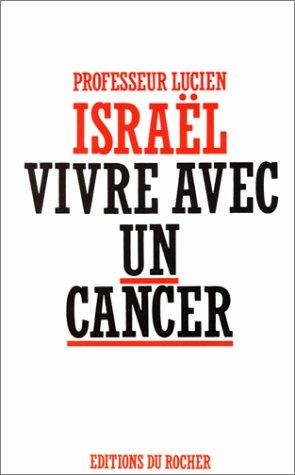 9782268012797: Vivre avec un cancer