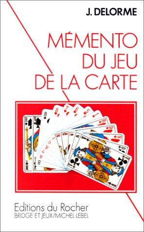M?mento du jeu de la carte: Delorme, Jacques