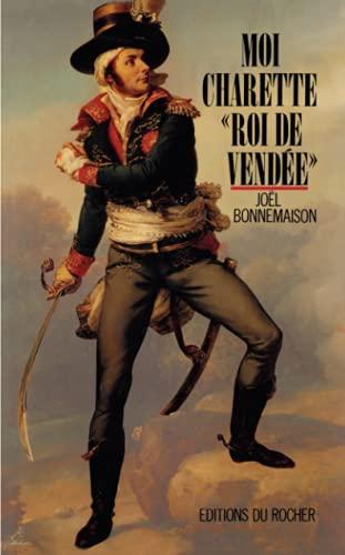 """9782268014975: Moi, Charette, """"roi de Vendée"""""""