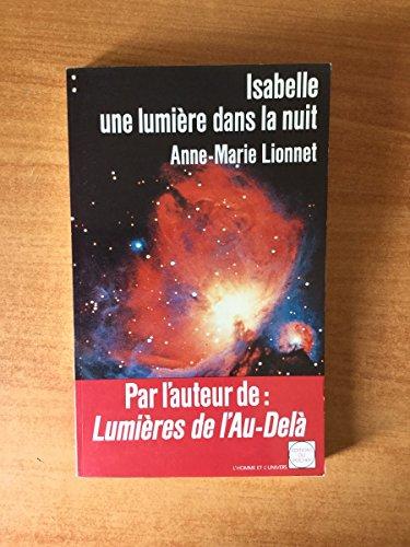 9782268015019: Isabelle, une lumiere dans la nuit