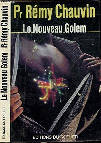 Le nouveau Golem (French Edition): Chauvin, Remy