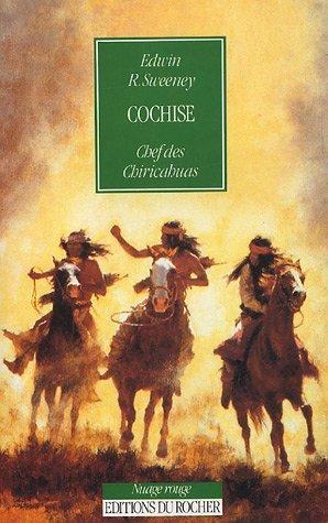 9782268016412: Cochise, chef des Chiricahuas