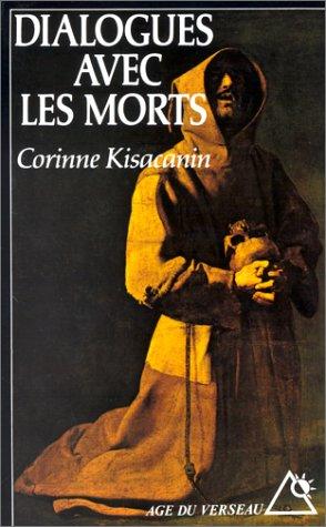 9782268016672: Dialogue avec les morts (Age du Verseau) (French Edition)