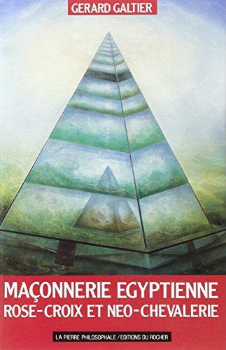 9782268016856: La Ma�onnerie �gyptienne, Rose Croix et n�o-chevalerie