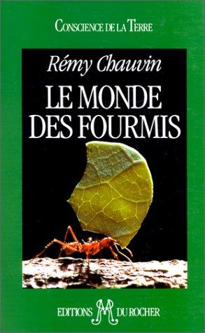 9782268017723: Le monde des fourmis (Conscience de la terre) (French Edition)