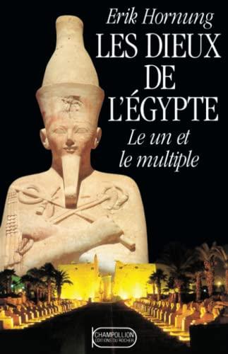 9782268018935: Les Dieux de l'Egypte. Le Un et le Multiple