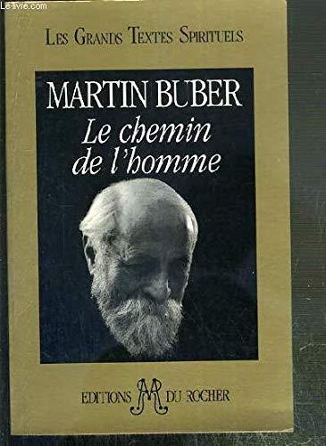9782268019581: LE CHEMIN DE L'HOMME. D'après la doctrine hassidique