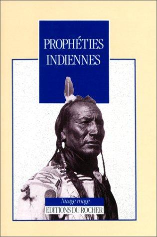 9782268020051: Prophéties indiennes