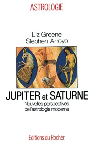9782268020488: Jupiter et Saturne. Nouvelles perspectives de l'astrologie moderne