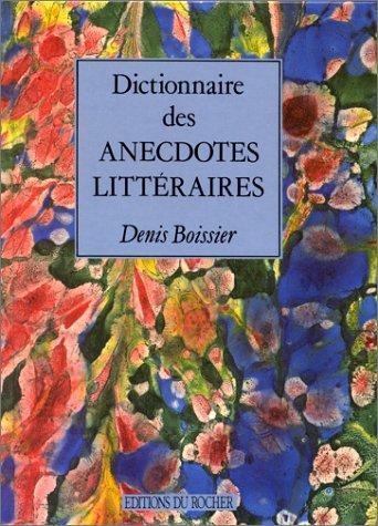 9782268021058: Dictionnaire des anecdotes littéraires
