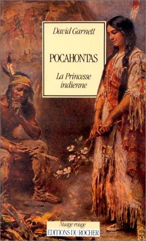 Pocahontas, la princesse indienne