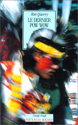 9782268022123: Le dernier pow wow