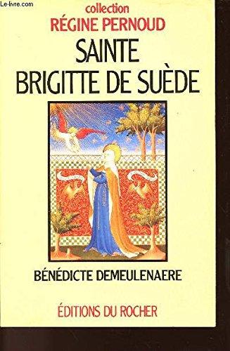 9782268022277: Sainte Brigitte de Suede: Mystique et femme de tete (Collection Regine Pernoud) (French Edition)