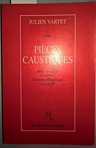 9782268023229: Pièces caustiques: Théâtre (French Edition)
