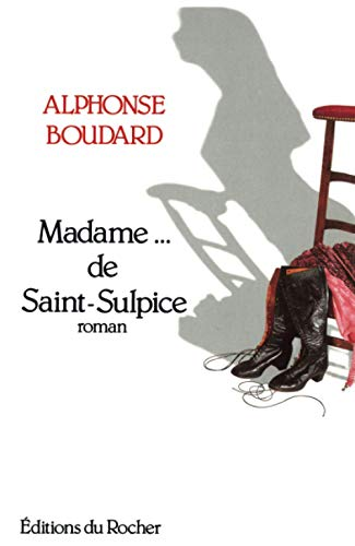 9782268023274: Madame--- de Saint-Sulpice: [roman] (Collection Danielle Pampuzac) (French Edition)