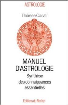 9782268023519: Manuel d'astrologie : Synthèse des connaissances essentielles