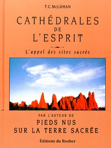 9782268024073: Cathédrales de l'Esprit - l'appel des sites sacrés
