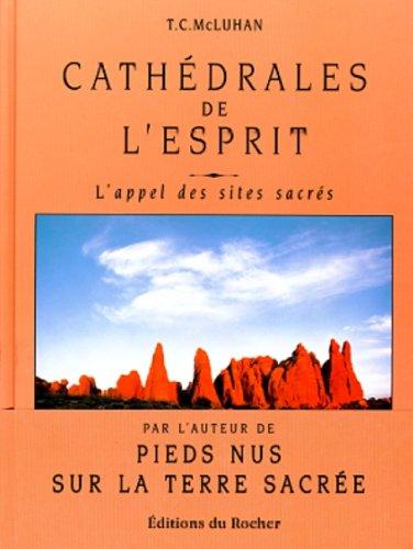 9782268024073: Cath�drales de l'Esprit - l'appel des sites sacr�s
