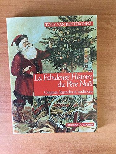 9782268024349: La Fabuleuse Histoire du P�re No�l